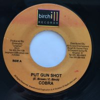 COBRA / PUT GUN SHOT - MR. EASY / BREAK HIS HEART