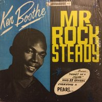 KEN BOOTHE / Mr. ROCKSTEADY
