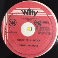 SHELLY THUNDER / SHOCK MI A SHOCK - JUNOR WILSON / LOVE PAIN