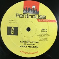 NANA McLEAN / TAKE MY LOVING