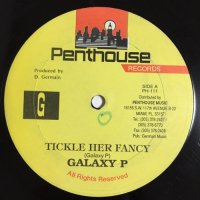 GALAXY P / TICKLE HER FANCY