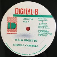 CORNELL CAMPBELL / WALK RIGHT IN