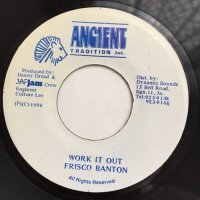 FRISCO BANTON / WORK IT OUT