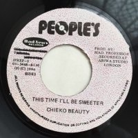 CHIEKO BEAUTY / THIS TIME I'LL BE SWEETER - MY DEAR SOUL SISTER