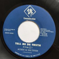 ACKEE & SALTFISH / TELL MI DE TRUTH
