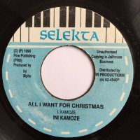 INI KAMOZE / ALL I WANT FOR CHRISTMAS - CONTANKEROUS / CHRISTMAS AGAIN