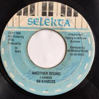 INI KAMOZE / ANOTHER SOUND