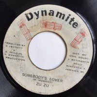 ZU ZU / SOMEBODY'S LOVER