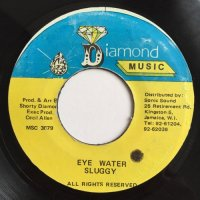 SLUGGY RANKS / EYE WATER