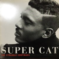 SUPER CAT / THE STRUGGLE CONTINUES