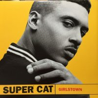 SUPER CAT / GIRLS TOWN