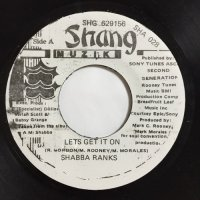 SHABBA RANKS / LETS GET IT ON