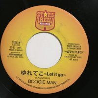 BOOGIE MAN / ゆれてこ LET IT GO - WONGGY / CLOSE YOUR EYES