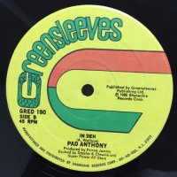 PAD ANTHONY / IN DEH - JOHNNY OSBOURNE / NO SOUND LIKE WE