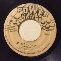 LITTLE JOHN / BETTER YU GWAAN