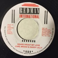 CARL MEEKS & DADDY LILLY / HEARD ABOUT MY LOVE