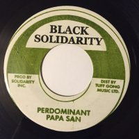 PAPA SAN / PERDOMINANT - LOOK HOW JAH GREAT