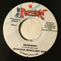 SPRAGGA BENZ & LADY SAW / BACKSHOT