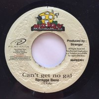 SPRAGGA BENZ / CAN'T GET NO GAL