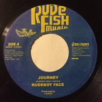RUDE BOY FACE / JOURNEY