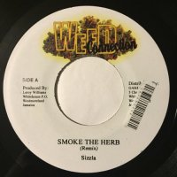 SIZZLA / SMOKE THE HERB - JIGSY KING / GIMME DI WEED