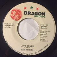 RED DRAGON / LOVE OONUH
