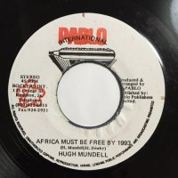 HUGH MUNDALL / AFRICA MUST BE FREE BY 1983