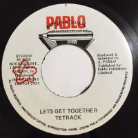 TETRACK / LET'S GET TOGETHER