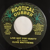 CLIVE MATTHEWS / LIVE NOT FOR VANITY