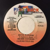 RICHIE STEVENS, LOUIE CULTURE / DEVIL IN FLESH - DYCR / DEM MAN DEH