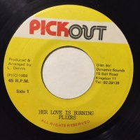 PLIERS / HER LOVE IS BURNING