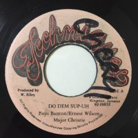 BUJU BANTON, MAJOR CHRISTIE, ERNEST WILSON / DO DEM SUP-UH