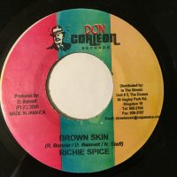 RICHIE SPICE / BROWN SKIN