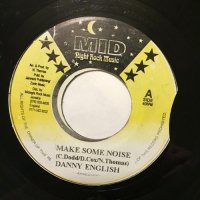 DANNY ENGLISH / MAKE SOME NOISE