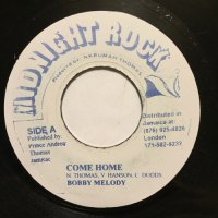 BOBBY MELODY / COME HOME