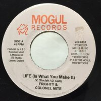FRIGHTY & COLONEL MITE / LIFE