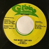 JUNIOR KELLY / THE MORE I SEE HER - LATOYA / MORE THAN CONFUSED