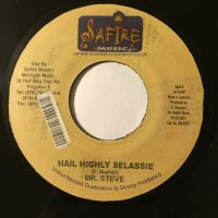 MR. STEVE / HAIL HIGHLY SELASSIE