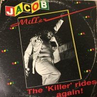 JACOB MILLER / THE KILLER RIDES AGAIN