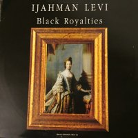 I JAHMAN LEVI / BLACK ROYALTIES