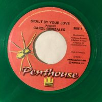 CAROL GONZALES / SPOIL BY YOUR LOVE