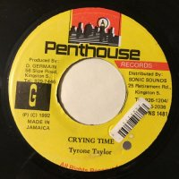 TYRONE TAYLOR / CRYING TIME