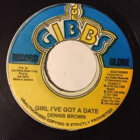 DENNIS BROWN / GIRL I'VE GOT A DATE