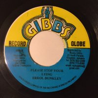 ERROL DUNKLEY / PLEASE STOP YOUR LYING