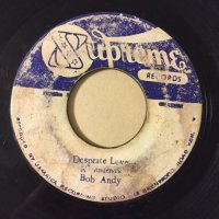 BOB ANDY / DESPERATE LOVER - MAYTALS / PROMISE LAND