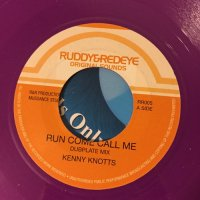 KENNY KNOTTS / RUN COME CALL ME