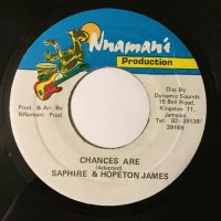 SAPHIRE & HOPETON JAMES / CHANCES ARE