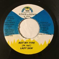 LADY SAW / NOT MY TYPE - GENERAL B / MORE GAL