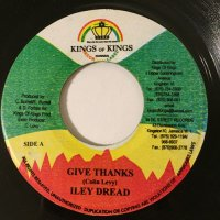 ILEY DREAD / GIVE THANKS - NADINE SUTHERLAND / LOVE PUT US TOGETHER
