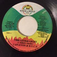 CAPLETON & DYCR / THIS LITTLE LIGHT - HOLLOW POINT / TIME GOES BY